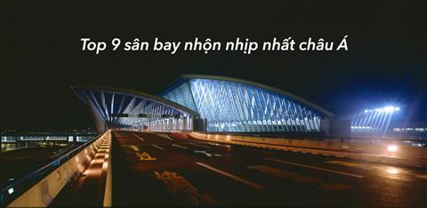 Top 9 san bay nhon nhip nhat chau A nam 2019 hinh anh 1